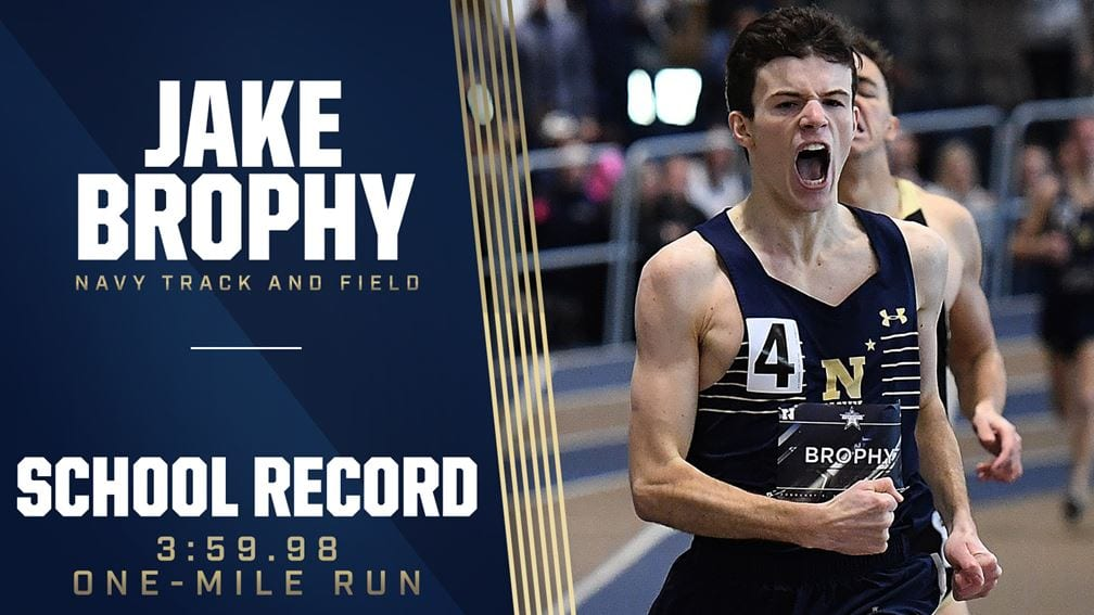 Jake Brophy became part of Navy history with his sub 4 minute mile.
