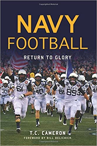 T.C. Cameron's book is a great insider's view to Navy Football.